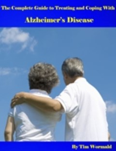 Complete Guide to Treating and Coping With Alzheimer