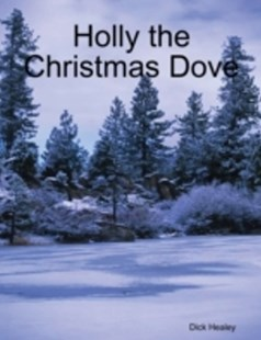 (ebook) Holly the Christmas Dove - Modern & Contemporary Fiction General Fiction