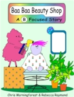 Baa Baa Beauty Shop - A B Focused Story