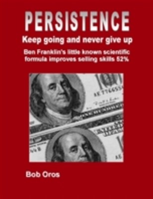 Persistence: Keep Going and Never Give Up