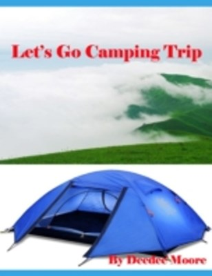 (ebook) Let's Go Camping Trip