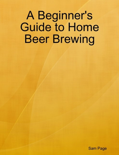 (ebook) Beginner's Guide to Home Beer Brewing