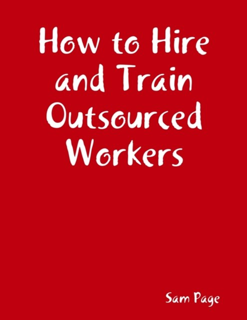 (ebook) How to Hire and Train Outsourced Workers