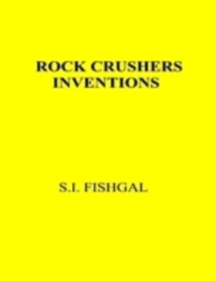 Rock Crushers Inventions