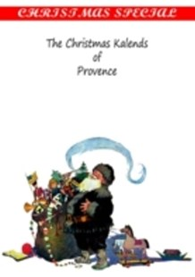 (ebook) Christmas Kalends of Provence - Modern & Contemporary Fiction General Fiction