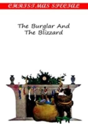 Burglar And The Blizzard