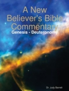(ebook) New Believer's Bible Commentary: Genesis - Deuteronomy - Religion & Spirituality Christianity