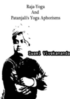 Raja-Yoga And Patanjali