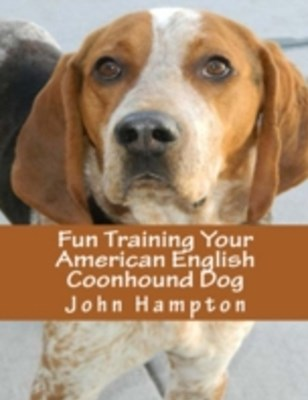 (ebook) Fun Training Your American English Coonhound Dog