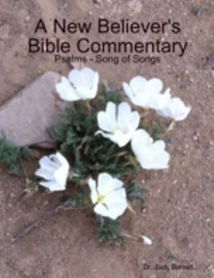 (ebook) New Believer's Bible Commentary: Psalms - Song of Songs