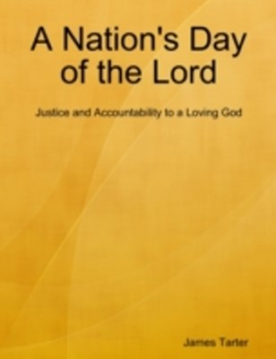 Nation's Day of the Lord: Justice and Accountability to a Loving God