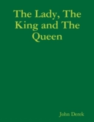 (ebook) Lady, the King and the Queen