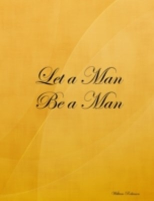 (ebook) Let a Man Be a Man