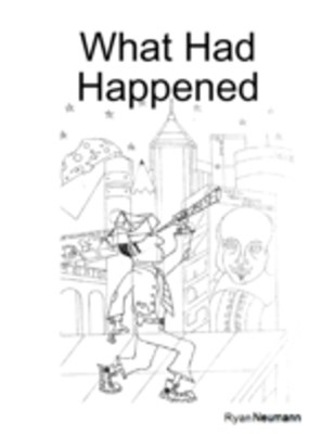 (ebook) What Had Happened