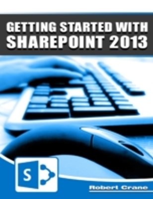 (ebook) Getting Started With SharePoint 2013