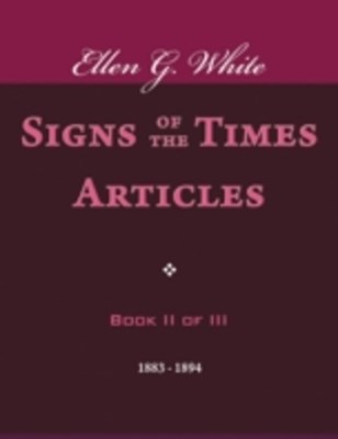 (ebook) Signs of the Times Articles - Book II of III