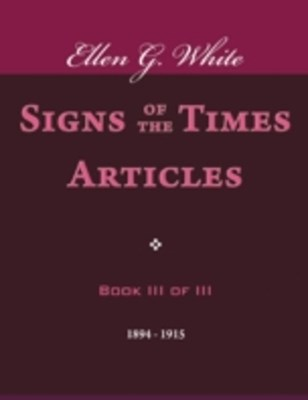 (ebook) Signs of the Times Articles - Book III of III