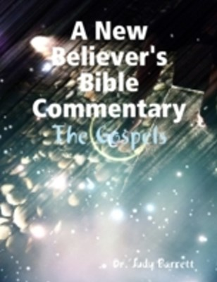 (ebook) New Believer's Bible Commentary: The Gospels