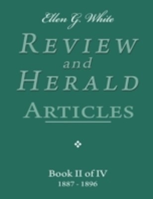 (ebook) Ellen G. White Review and Herald Articles - Book II of IV