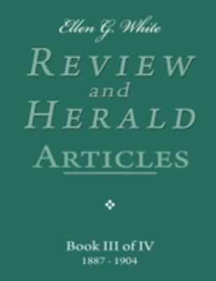 (ebook) Ellen G. White Review and Herald Articles - Book III of IV