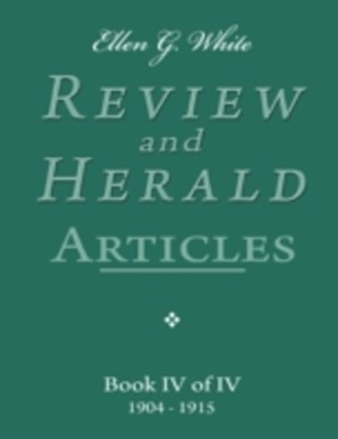 (ebook) Ellen G. White Review and Herald Articles - Book IV of IV