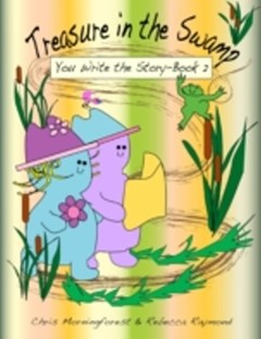 Treasure in the Swamp - You Write the Story Book 2