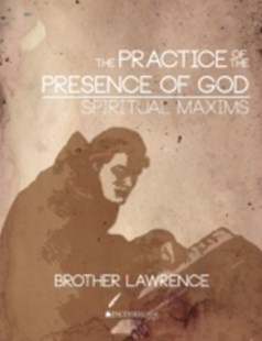 (ebook) Practice of the Presence of God and Spiritual Maxims - Religion & Spirituality Christianity
