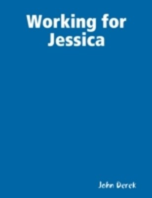 (ebook) Working for Jessica