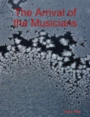 (ebook) Arrival of the Musicians