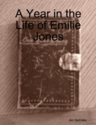 Year in the Life of Emilie Jones