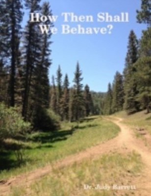 (ebook) How Then Shall We Behave?
