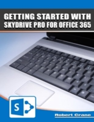 (ebook) Getting Started With Skydrive Pro for Office 365