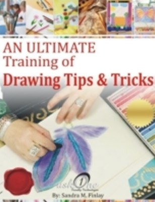 Ultimate  Training of  Drawings Tips & Tricks