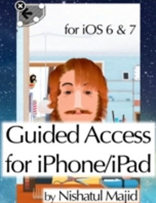 (ebook) Guided Access for iPhone/iPad