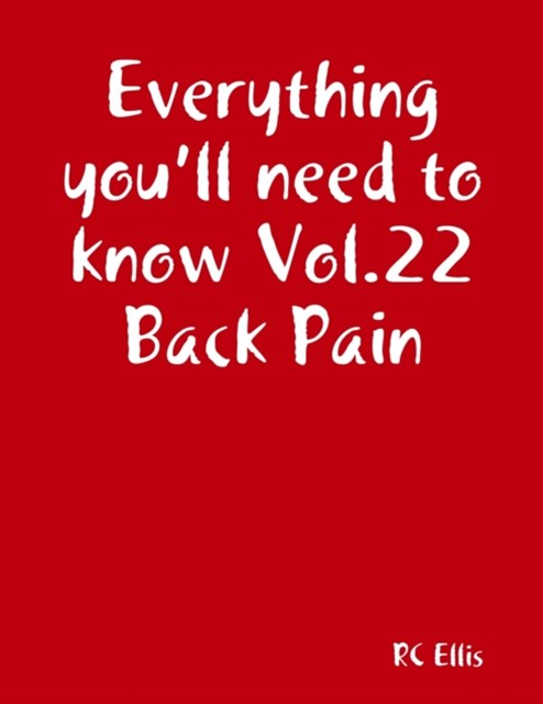 Everything You'll Need to Know Vol.22 Back Pain