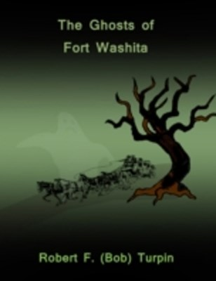 (ebook) Ghosts of Fort Washita