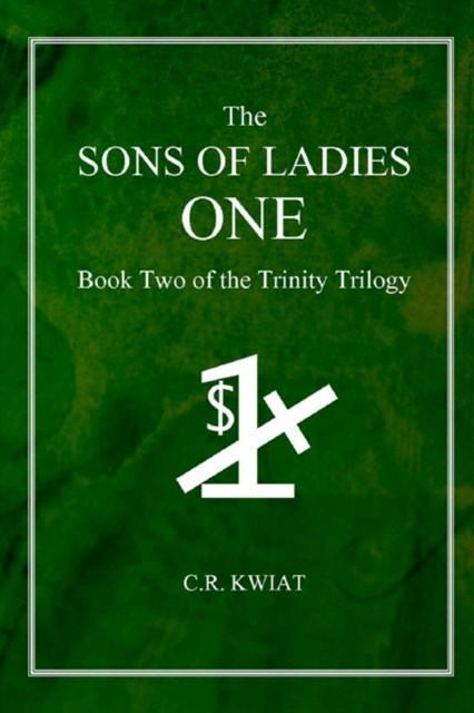 (ebook) Sons of Ladies One: Book Two of the Trinity Trilogy