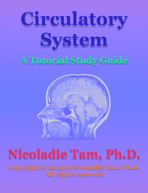 Circulatory System: A Tutorial Study Guide