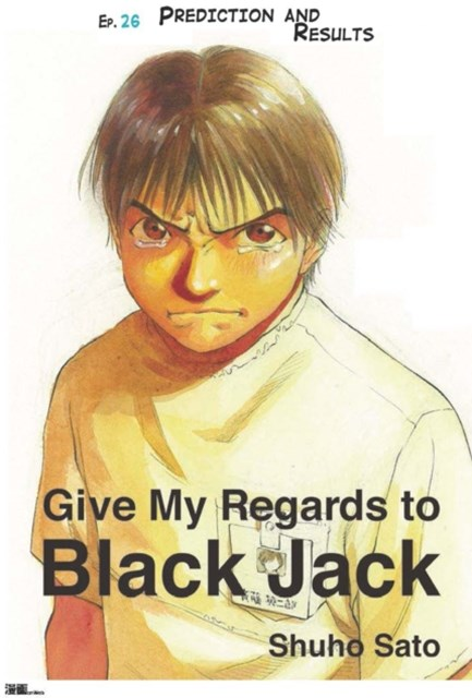 (ebook) Give My Regards to Black Jack - Ep.26 Prediction and Results (English version)