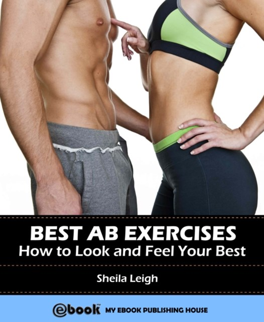 (ebook) Best Ab Exercises: How to Look and Feel Your Best