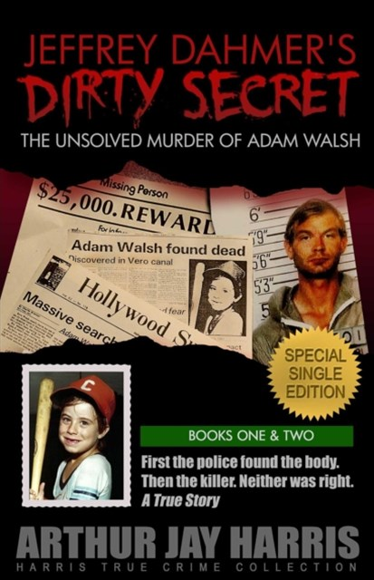 Unsolved &quote;Murder&quote; of Adam Walsh - Special Single Edition