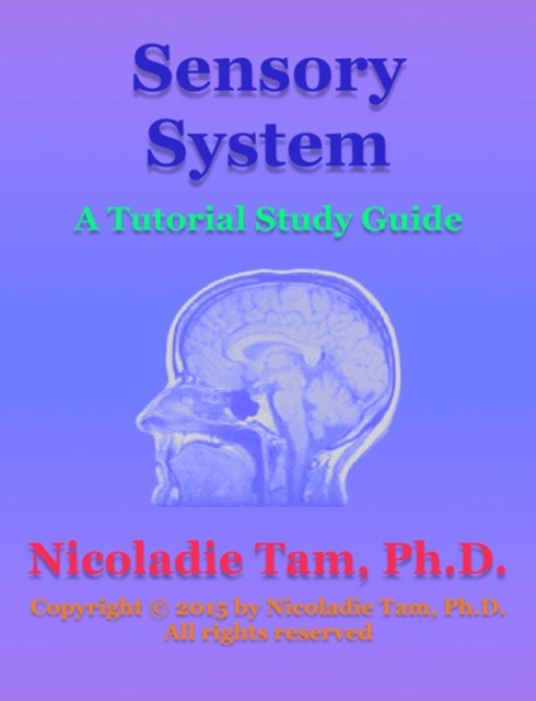 (ebook) Sensory System: A Tutorial Study Guide