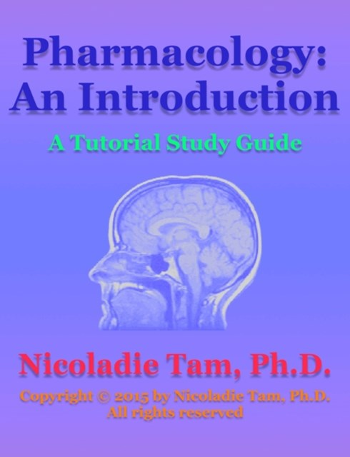 (ebook) Pharmacology: An Introduction: A Tutorial Study Guide