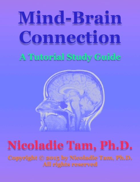 (ebook) Mind-Brain Connection: A Tutorial Study Guide