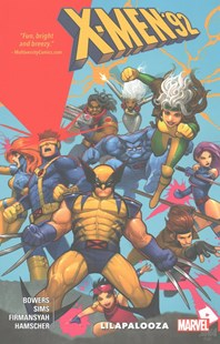 X-Men '92 Vol. 2: Lilapalooza by Chris Sims, Chris Sims, Alti Firmansyah (9781302900502) - PaperBack - Graphic Novels Comics
