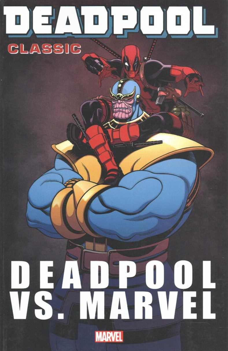 Deadpool Classic Vol. 18