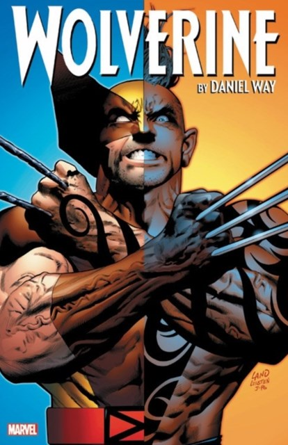 Wolverine by Daniel Way: The Complete Collection Vol. 3