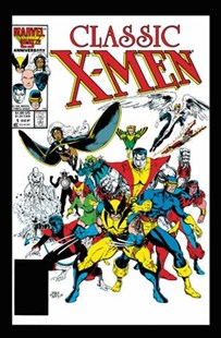 X-Men Classic Omnibus by Chris Claremont (9781302908119) - HardCover - Graphic Novels Comics