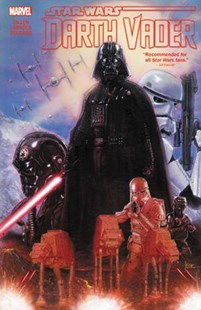 Star Wars: Darth Vader by Kieron Gillen & Salvador Larroca Omnibus by Kieron Gillen (9781302908218) - HardCover - Graphic Novels Comics