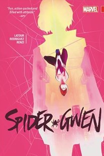 Spider-Gwen Vol. 2 by Jason Latour, Dennis Hopeless, Robbie Thompson (9781302909000) - HardCover - Graphic Novels Comics